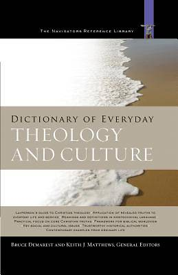 Dictionary of Everyday Theology and Culture