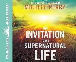 An Invitation to the Supernatural Life (Library Edition)