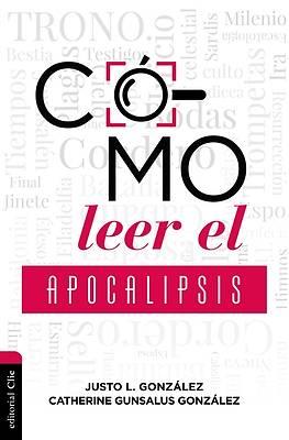 Picture of Cómo Leer El Apocalipsis