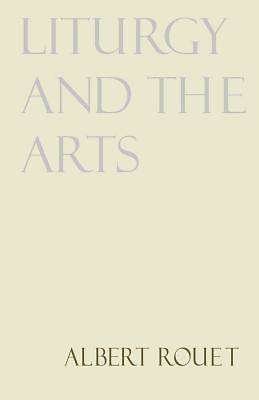 Liturgy and the Arts