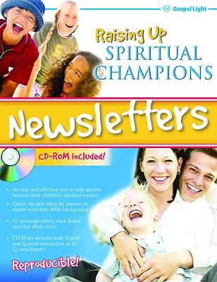 Raising Up Spiritual Champions Newsletter