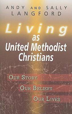 Picture of Living as United Methodist Christians