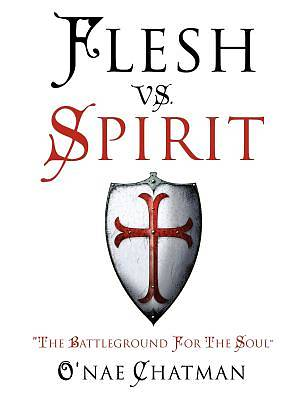 Flesh vs. Spirit