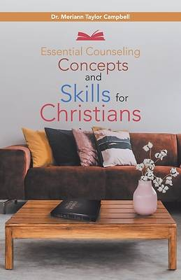 Picture of Essential Counseling Concepts and Skills for Christians