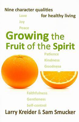 Picture of Growing the Fruit of the Spirit