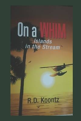 Picture of On A WHIM Islands in the Stream