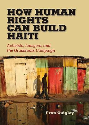 How Human Rights Can Build Haiti