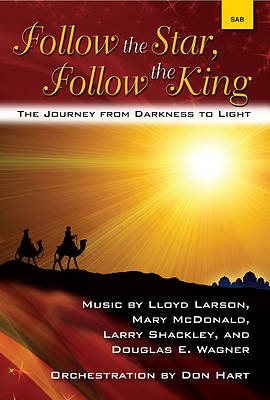 Follow the Star, Follow the King SAB Choral Book