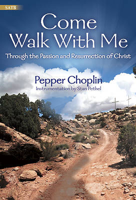 Come Walk With Me SATB Choral Book