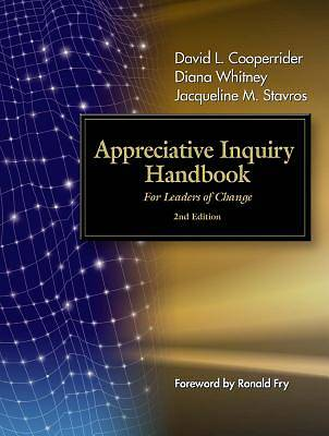 Appreciative Inquiry Handbook