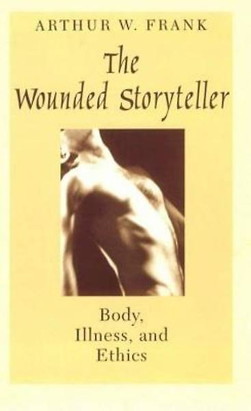 The Wounded Storyteller 2nd Edition
