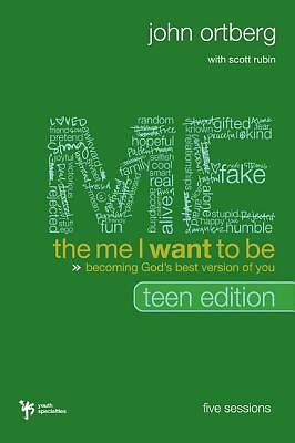 The Me I Want to Be, Teen Edition Curriculum Kit