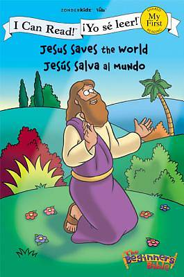 Jesus Saves the World / Jesus salva al mundo