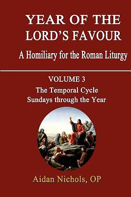 Year of the Lords Favour. a Homiliary for the Roman Liturgy. Volume 3
