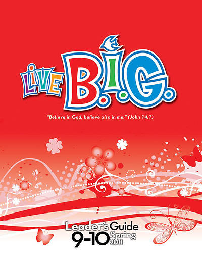 Picture of Live B.I.G. Ages 9-10 Leader's Guide Spring 2011 Download