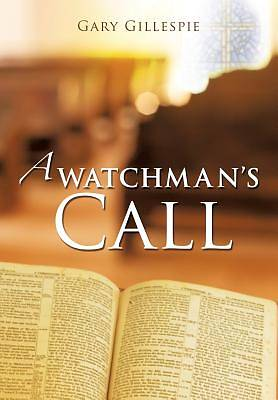 Picture of A Watchman's Call