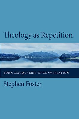 Picture of Theology as Repetition