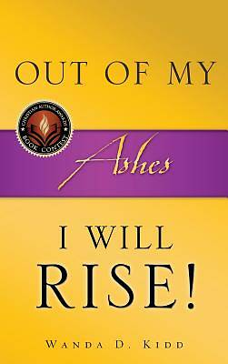 Picture of Out of My Ashes, I Will Rise!