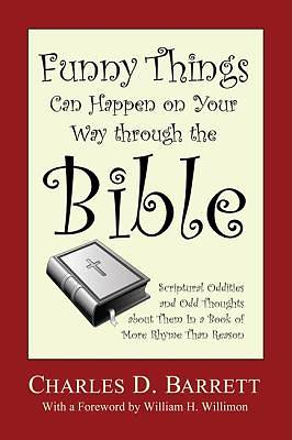 Funny Things Can Happen on Your Way Through the Bible