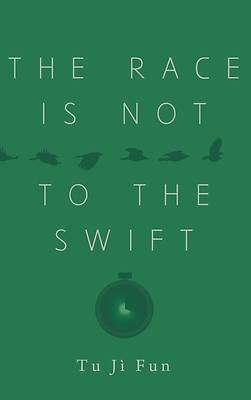 Picture of The Race Is Not to the Swift