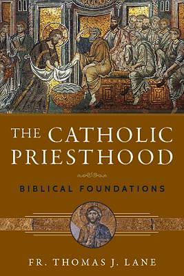 The Catholic Priesthood