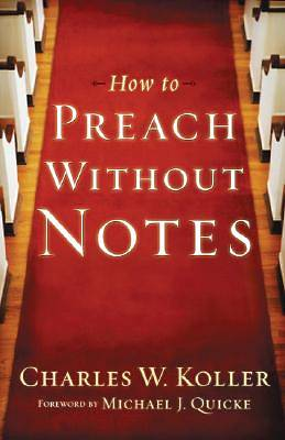 How to Preach Without Notes, Repack