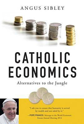 Catholic Economics [ePub Ebook]