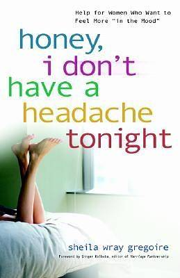 Honey, I Dont Have a Headache Tonight