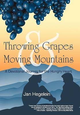 Picture of Throwing Grapes and Moving Mountains
