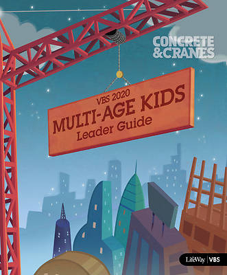 Picture of Vacation Bible School (VBS)2020 Concrete and Cranes Multi-Age Kids Bible Study Leader Guide