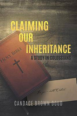 Picture of Claiming Our Inheritance