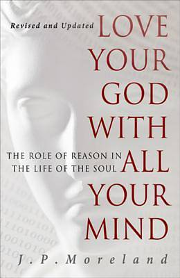 Picture of Love Your God with All Your Mind (15th Anniversary Repack) [ePub Ebook]