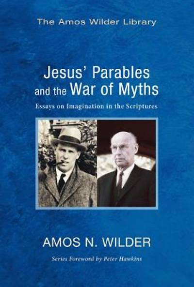 Picture of Jesus' Parables and the War of Myths