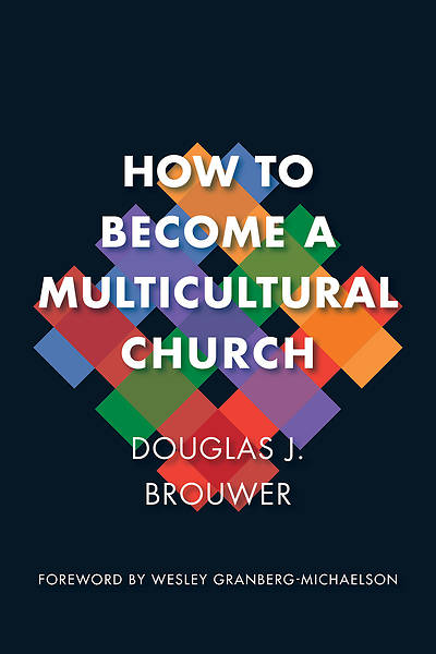 Picture of How to Become a Multicultural Church