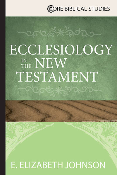 Picture of Ecclesiology in the New Testament