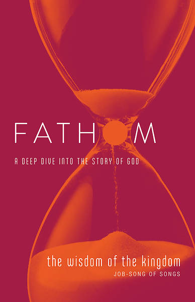 Picture of Fathom Bible Studies: The Wisdom of the Kingdom Student Journal