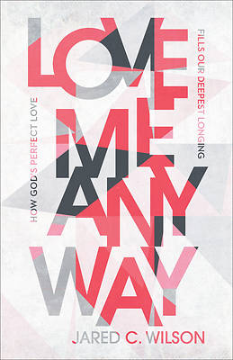 Picture of Love Me Anyway