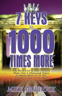 Picture of 7 Keys to 1000 Times More