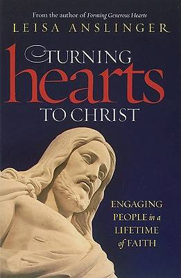 Turning Hearts to Christ