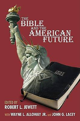 Bible and the American Future