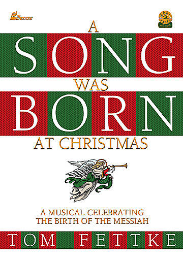 A Song Was Born at Christmas Choral Book