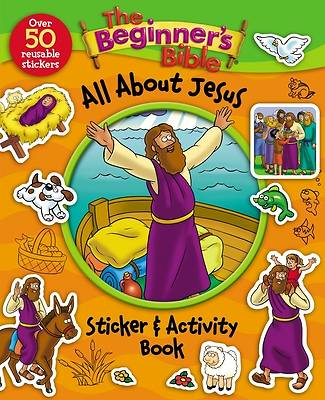 The Beginners Bible All about Jesus Sticker and Activity Book