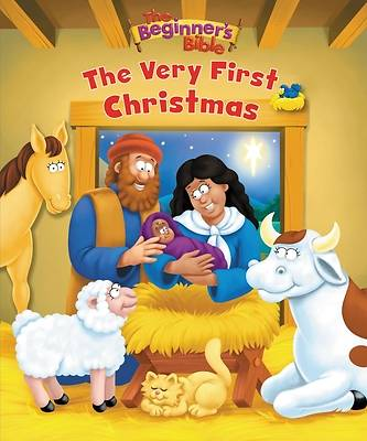 The Beginners Bible the Very First Christmas