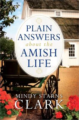 Picture of Plain Answers about the Amish Life