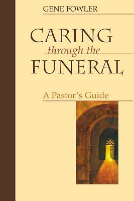 Caring Through the Funeral