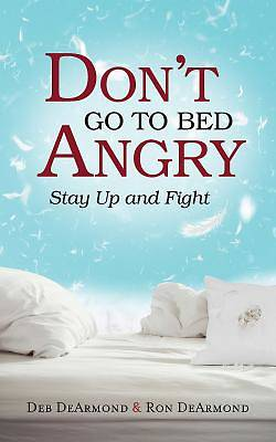 Picture of Don't Go to Bed Angry