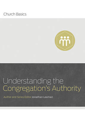 Picture of Understanding the Congregation's Authority