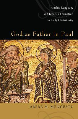 Picture of God as Father in Paul