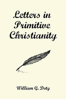 Letters in Primitive Christianity