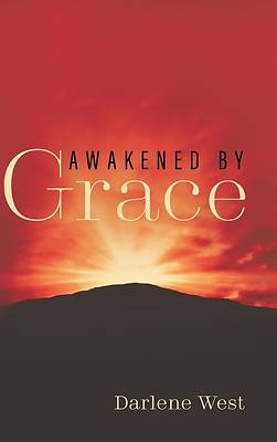 Picture of Awakened by Grace